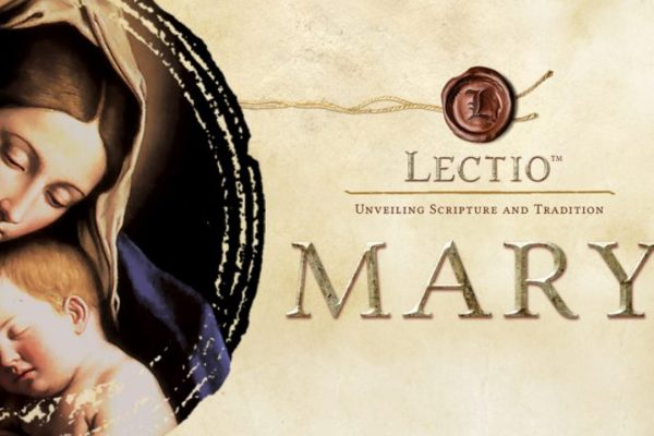 Lectio Mary: The Bible and the Mother of God