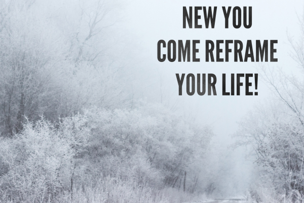 Reframe Your Life: Learn to Honor Your Time and His Presence – Fridays, Jan. 10 to Jan. 31